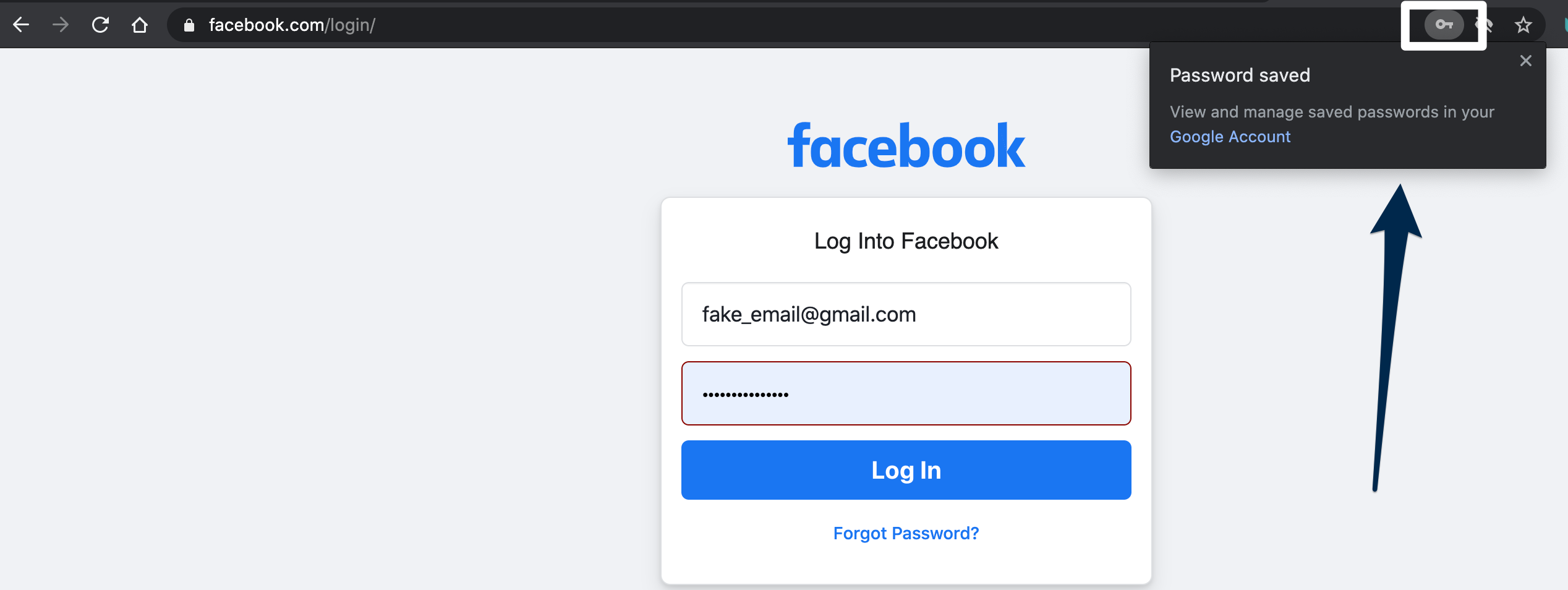 View of the facebook login screen. In the browser address bar is a key icon which is highlighted. and an arrow is pointing at the dialog box which says Pasword Saved, view and manage saved passwords in your Google Account. Google account is linked text.