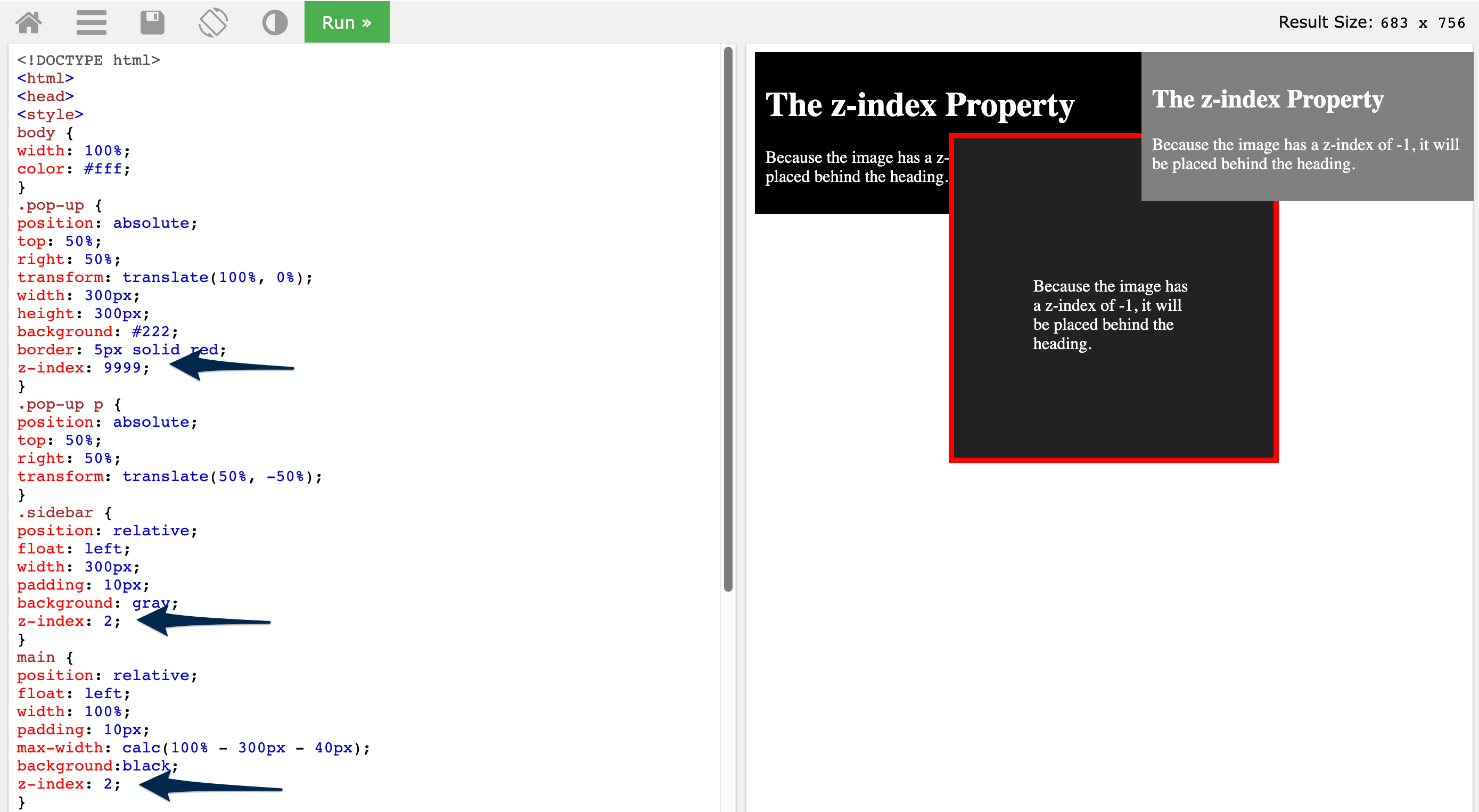 On the right the pop up is under the sidebar but on top of the main area. The left has the CSS document an arrow points to the element with a class of pop-up set to 9999, the element with a class of sidebar is set to 2, and the main element is set to 2