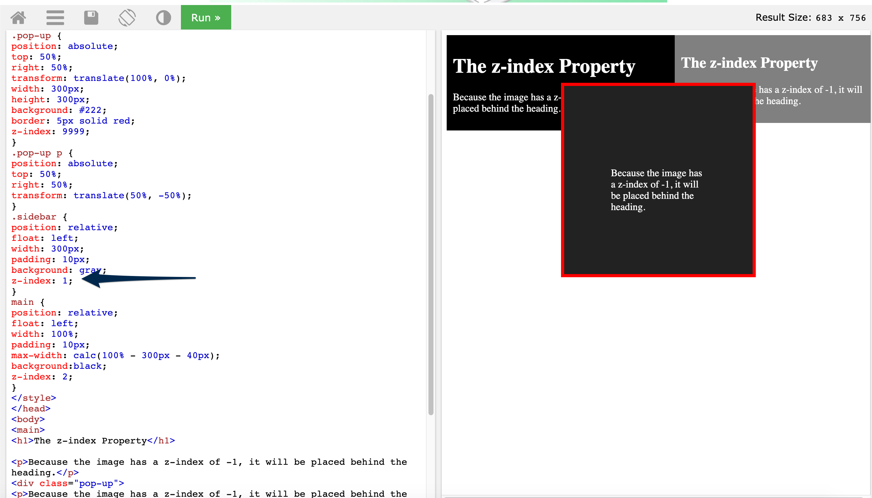 On the right the pop up is on top of the other elements, An arrow is pointing to the CSS document and style for the sidebar which has a z-index of 1